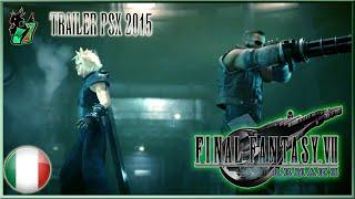 Final Fantasy VII Remake DOPPIAGGIO ITA - Trailer PS Experience 2015