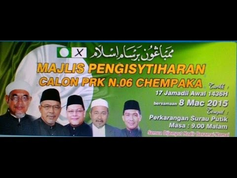 Majlis Pengisytiharan Calon PRK N.06 Chempaka