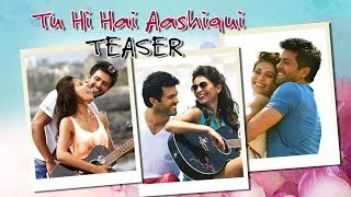 Tu Hi Hai Aashiqui Song Teaser ft.Harman Baweja, Ayesha Khanna - Dishkiyaoon