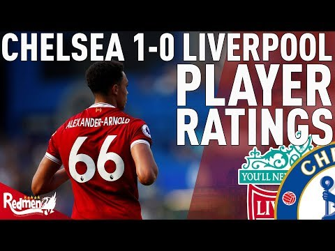 Frustrating Day All Round! | Chelsea V Liverpool 1-0 | Player Ratings