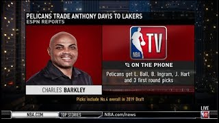 Video Charles Barkley on Pelicans trade Anthony Davis to Lakers for L. Ball, B. Ingram, J. Hart MP3, 3GP, MP4, WEBM, AVI, FLV Juni 2019