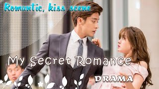 Video My Secret Romance (Romantic, kiss scene) MP3, 3GP, MP4, WEBM, AVI, FLV Juli 2018