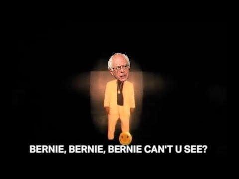 Bernie, Bernie, Bernie Can't U See?