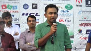 Chief Guest - Mr. Saba Karim India Team selector Mahagun CPL IV