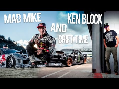 Mad Mike And Ken Block | Drift Time / Edit