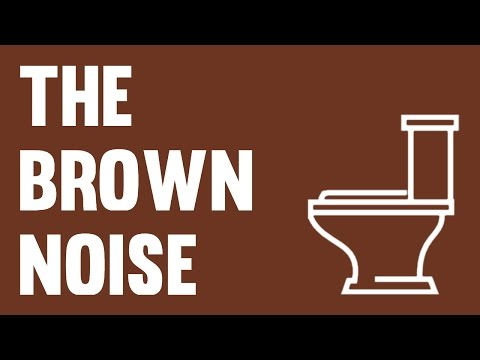 The Brown Noise