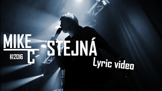 Video Mike Cookie - STEJNÁ (official lyric video)