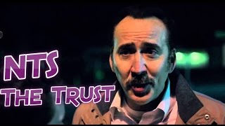 NTS: The Trust (2016) (Nicolas Cage) Movie Review
