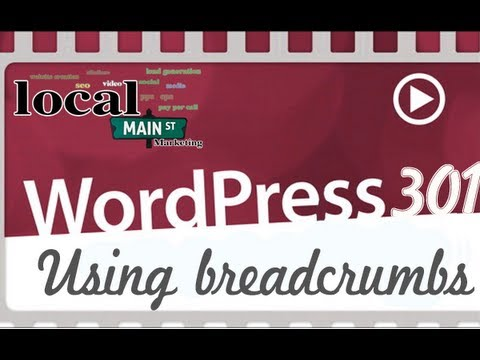 WordPress Training 301-01 Using Breadcrumbs