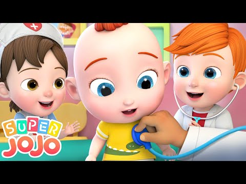 Baby's Visit To the Doctor | Checkup Song + More Nursery Rhymes & Kids Songs - Super JoJo