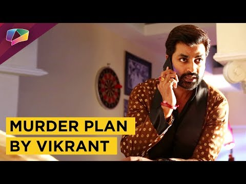 Vikrant Makes Another Murder Plan | Ayushmaan Bhav