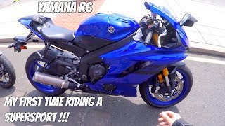 7. First time on a Supersport motorcycle! - 2018 Yamaha R6