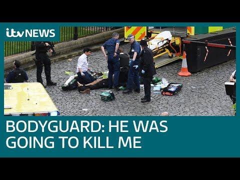 Westminster bodyguard shot terrorist Khalid Masood dead as he approached 'to kill me'   ITV News