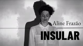 Aline Frazão - Insular