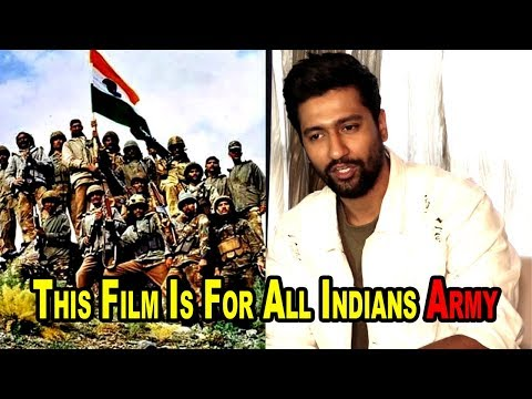 This Film Is All For Indian Army Says Vicky Kaushal