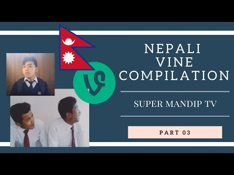 (Nepali Vine Compilation Part III  Nepali Funny Videos By  Super Mandip - Duration: 4:56.)