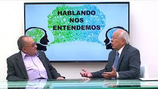 HABLANDO NOS ENTENDEMOS INVITADO DR BRUNO SÁENZ