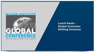 Lunch Panel - Global Overview: Shifting Fortunes