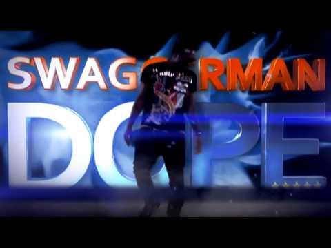 SWAGGERMAN DOPE HD Video.m4v