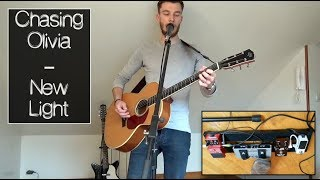 Video New Light - Chasing Olivia (John Mayer acoustic loop cover) MP3, 3GP, MP4, WEBM, AVI, FLV Juni 2018