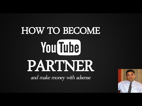 How to Become a Youtube Partner and Make Money With Adsense