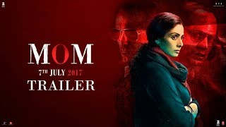 MOM Official Trailer
