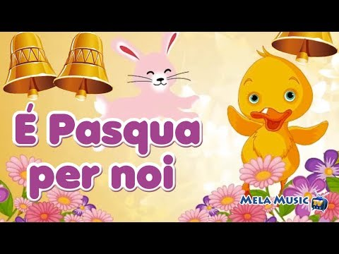 la canzone della pasqua - favole e canzoni per bambini