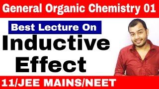 11 chap 12 || Organic Chemistry || GOC 01 : Inductive Effect and Acidic Strength JEE MAINS/ NEET ||
