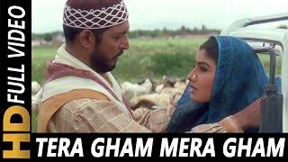 Video Tera Gham Mera Gham Ek Jaisa Sanam   Kavita Krishnamurthy, Hariharan   Ghulam-E-Mustafa 1997 MP3, 3GP, MP4, WEBM, AVI, FLV Agustus 2019