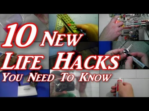 10 New Life Hacks You Need To Know