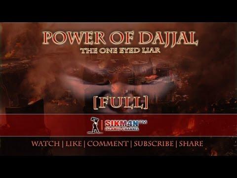 dajjal - ᴴᴰ Power Of Dajjal - The One Eyed Liar || FULL Power Of Dajjal - The One Eyed Liar || Trailer: http://youtu.be/iOGjy3C9OCc Speaker: Sheikh Riyadh ul-Haq End ...