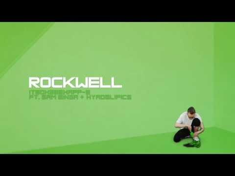 Rockwell feat. Sam Binga & Hyroglifics - Itsok2behapp-e