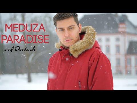 MEDUZA - PARADISE auf Deutsch (GERMAN VERSION)