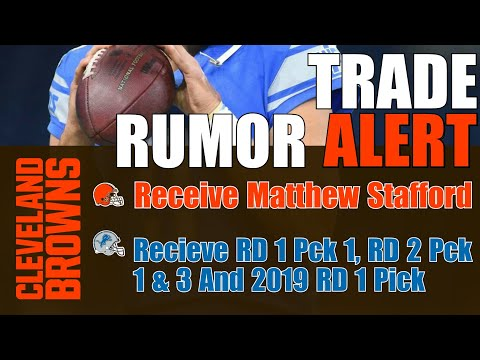 2018 NFL Draft Trade Rumor: Detroit Lions Trading Matthew Stafford to the Cleveland Browns