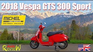 7. 2018 Vespa GTS 300i.e. Super ABS | AutoReview | Episode 17 [ENG]