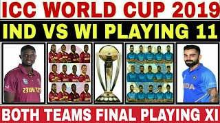 ICC WORLD CUP 2019 34TH MATCH : INDIA VS WEST INDIES PLAYING 11 & PREVIEW | IND VS WI WORLD CUP 2019