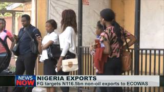 Nigeria Set To Increase Non-oil Exports To ECOWAS