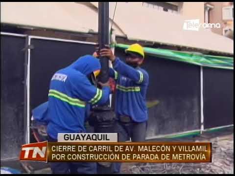 Cierre de carril de av. Malecón y Villamil por reconstrucción de parada de Metrovía