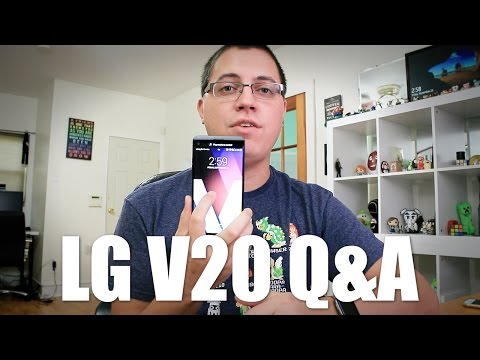 Answering Your LG V20 Questions