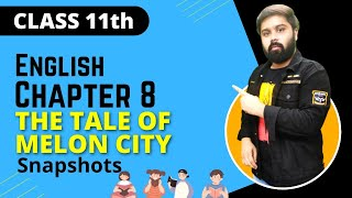 the tale of melon city class 11 in hindi