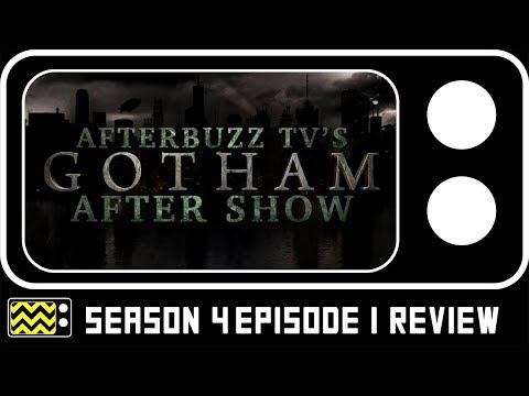 Gotham Season 4 Episode 1 Review & AfterShow | AfterBuzz TV