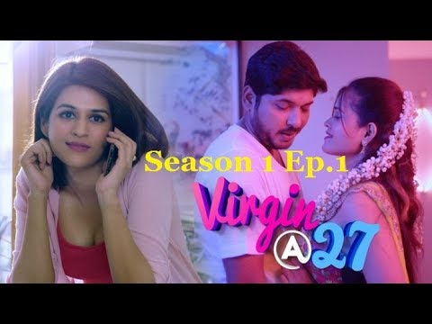 Virgin At 27 2019 Telugu Season 1 Ep1