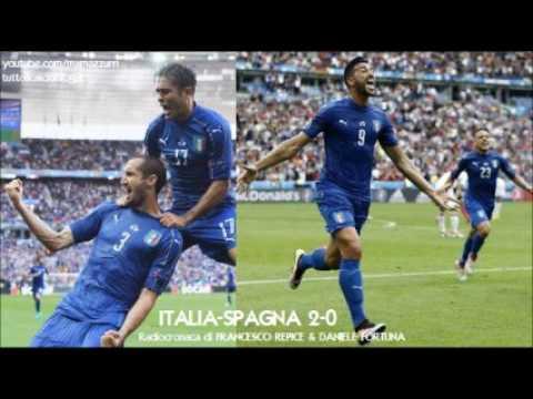 Italia-Spagna 2-0, la radio sintesi della partita