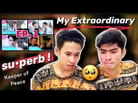 [SU•PERB!] MY EXTRAORDINARY | Episode 1 : Keeper of Peace | Gay Couple Reaction