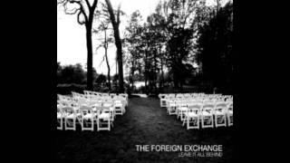 The Foreign Exchange- I Wanna Know
