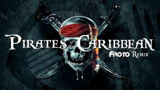 Download Lagu Pirates of the Caribbean (Froto Remix) Mp3