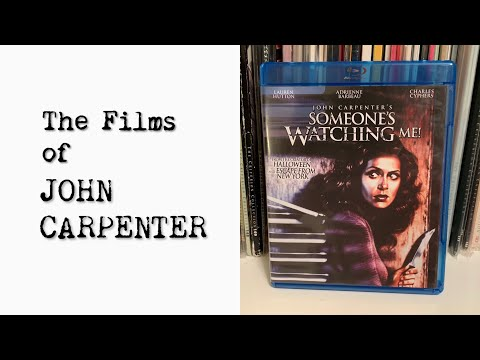 The Films of John Carpenter: SOMEONE'S WATCHING ME!