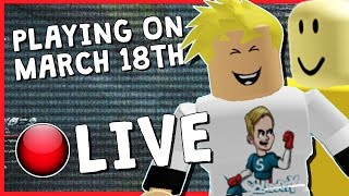 PLAYING ROBLOX LIVE ON MARCH 18TH | CAN WE FIND JOHN DOE!? | COME FIND HIM WITH ME!