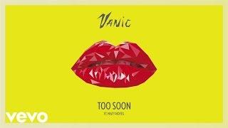 Thumbnail for Vanic ft. Maty Noyes — Too Soon