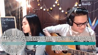 Video Anji - Bidadari Tak Bersayap (Aviwkila Cover) MP3, 3GP, MP4, WEBM, AVI, FLV Februari 2018